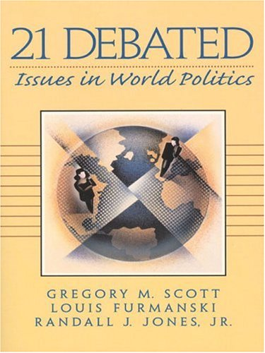 9780130219800: 21 Debated: Issues in World Politics