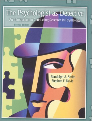 9780130219824: The Psychologist As Detective: An Introduction to Conducting Research in Psychology