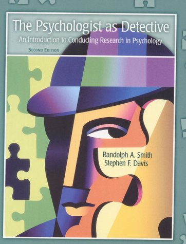9780130219824: The Psychologist as Detective, the:an Introduction to Conducting Research in Psychology