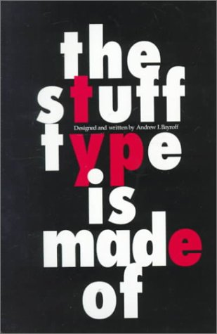 9780130220042: The Stuff Type Is Made Of
