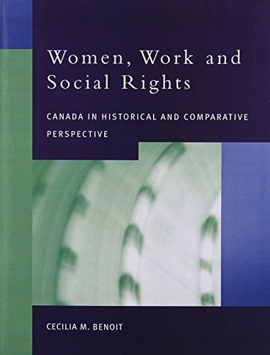 9780130220493: Women, Work and Social Rights: Canada in Historical and Comparative Perspective