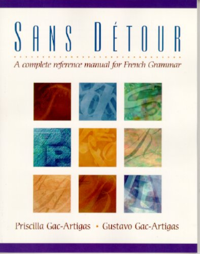 9780130220554: Sans d�tour: A Complete Reference Manual for French Grammar