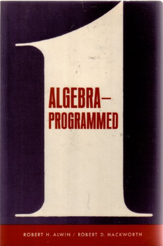 9780130220615: Algebra Programmed
