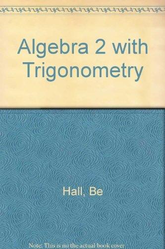 9780130220707: Algebra 2 With Trigonometry