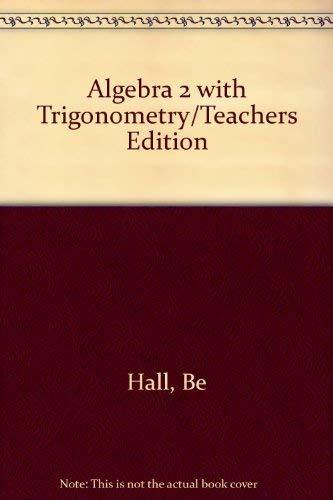 9780130220967: Algebra 2 With Trigonometry/Teachers Edition