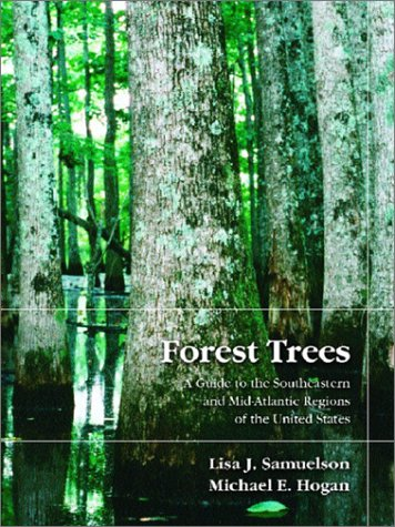 9780130221346: Forest Trees: A Guide to the Southeastern and Mid-Atlantic Regions of the United States