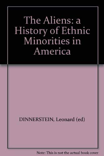 9780130221377: The Aliens: A History of Ethnic Minorities in America