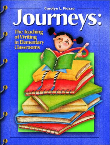 9780130221445: Journeys: The Teaching of Writing in the Elementary Classrooms
