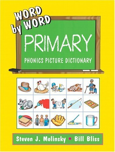 9780130221681: Word By Word Primary Phonics Picture Dictionary: Kindergarten Workbook