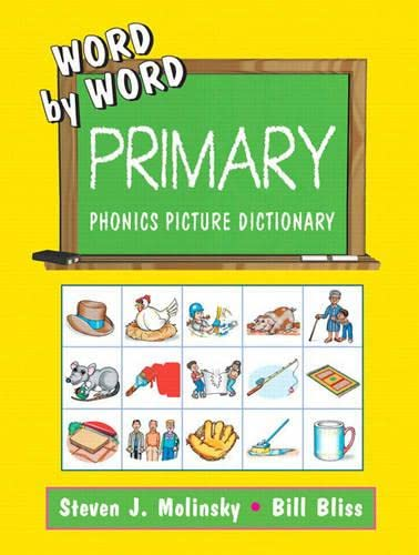 9780130221711: Word by Word: Primary Phonics Picture Dictionary