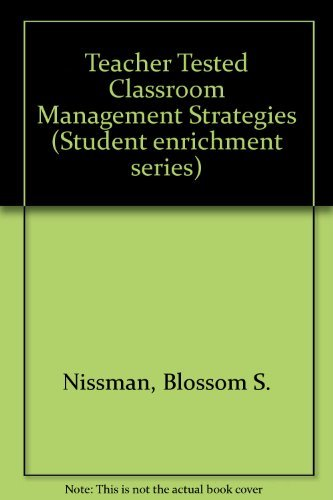 9780130222541: Teacher Tested Classroom Management Strategies
