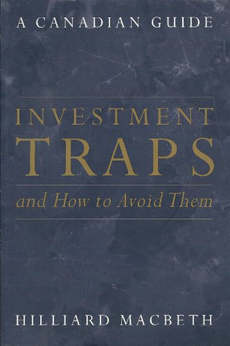 9780130222589: Investment Traps & How to Avoid Them: A Canadian Guide to Savvy Investing