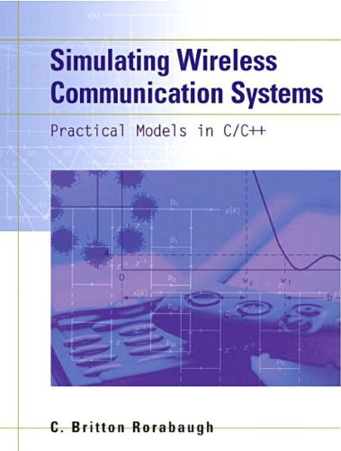 9780130222688: Simulating Wireless Communication Systems: Practical Models In C++