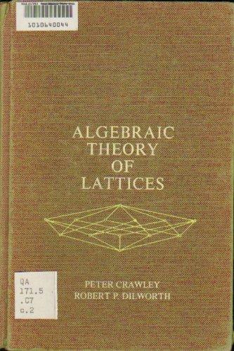 9780130222695: Algebraic theory of lattices