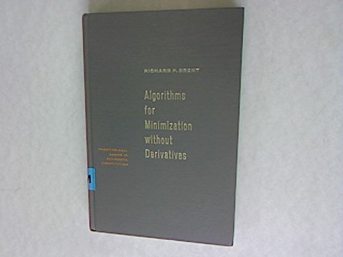 9780130223357: Algorithms for Minimisation without Derivatives (Automatic Computation)