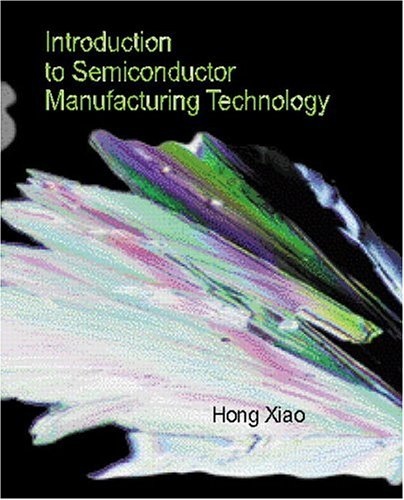 9780130224040: Introduction to Semiconductor Manufacturing Technology