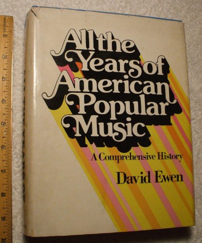 9780130224422: All the Years of American Popular Music