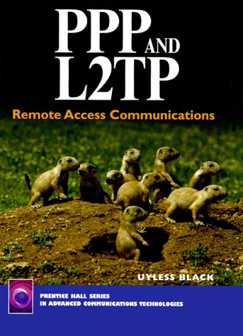 9780130224620: PPP and L2TP: Remote Access Communications (Prentice-Hall Series in Advanced Communications Technologies)