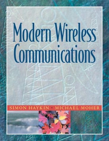 9780130224729: Modern Wireless Communications