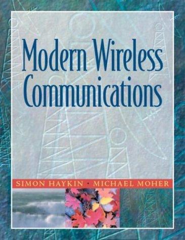 9780130224729: Modern Wireless Communications