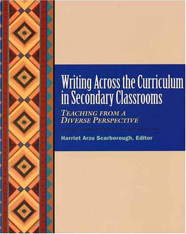 9780130224897: Writing across the Curriculum in Secondary Classrooms: Teaching from a Diverse Perspective