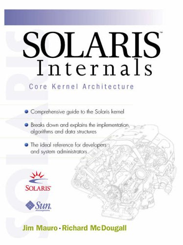 9780130224965: Solaris Internals: Core Kernal Components v.1: Architecture and Techniques: Core Kernal Components Vol 1 (Solaris Internals; Architecture and Techniques)