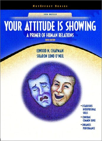 9780130225078: Your Attitude Is Showing: A Primer of Human Relations