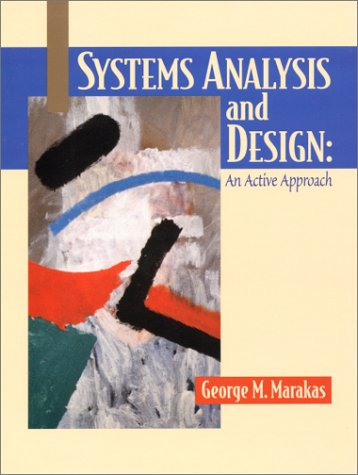 9780130225153: Systems Analysis and Deisgn: An Active Approach