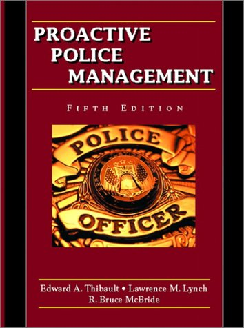 9780130225191: Proactive Police Management (5th Edition)