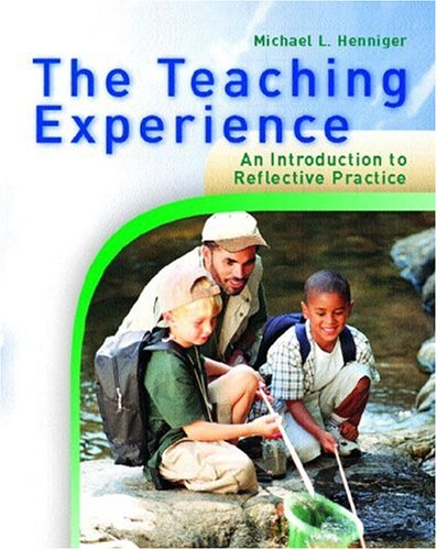 9780130225214: The Teaching Experience: An Introduction to Reflective Practice