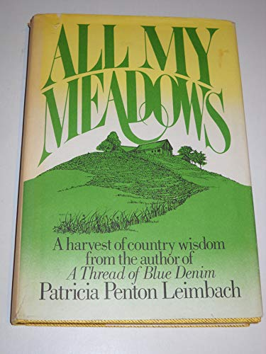 9780130225252: All My Meadows