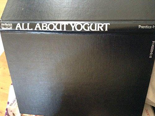 9780130225412: All About Yogurt