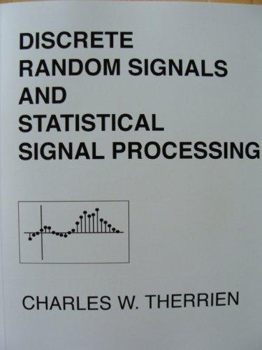 9780130225450: Discrete Random Signals and Statistical Signal Processing (Prentice Hall Signal Processing)