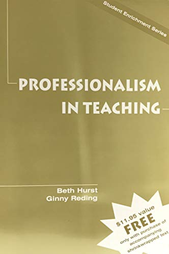 9780130225511: Professionalism in Teaching