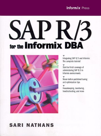 9780130225542: SAP R/3 for the Informix DBA