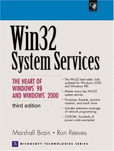 9780130225573: Win32 System Services: The Heart of Windows 98 and Windows 2000 (3rd Edition)