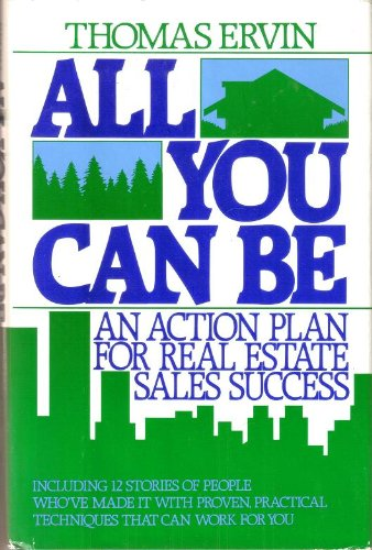 9780130225672: All you can be: An action plan for real estate sales success