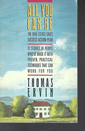 9780130225757: All You Can Be: An Action Plan for Real Estate Sales Success