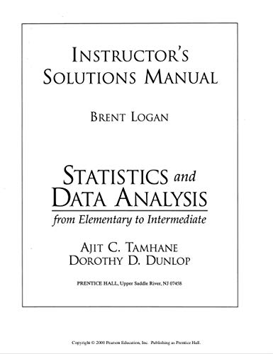 9780130225788: Instructor's Solutions Manual for Statistics and Data Analysis: from Elementary to Intermediate