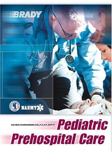 9780130226181: Pediatric Prehospital Care