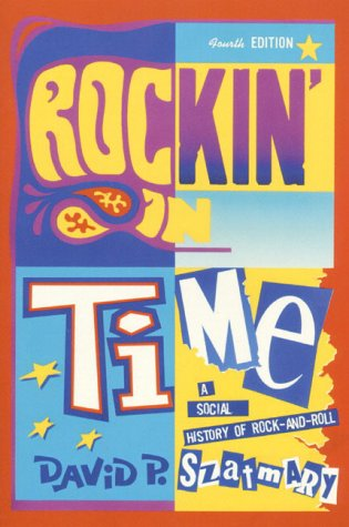 9780130226365: Rockin' in Time: A Social History of Rock and Roll (4th Edition)