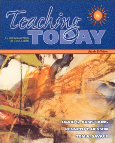 9780130226808: Teaching Today: An Introduction to Education (6th Edition)
