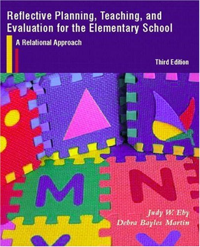 9780130226952: Reflective Planning, Teaching, and Evaluation for the Elementary School: A Relational Approach