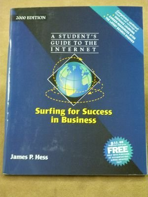 9780130227843: Surfing for Success in Business: A Student's Guide to the Internet (2000 Edition)