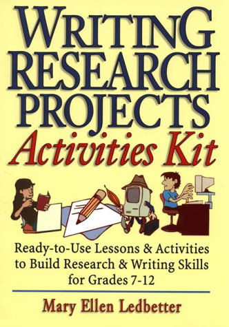 Writing Research Projects Activities Kit : Ready-to-Use: Mary Ellen Ledbetter