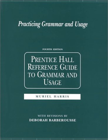 9780130231277: Practicing Grammar and Usage: Prentice Hall Reference Guide to Grammar and Usage