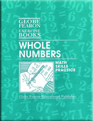 9780130232465: GLOBE FEARON MATH EXERCISE BOOKS: WHOLE NUMBERS 1999C (Globe Math Exercise Books)