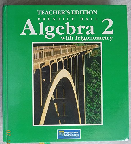 9780130232922: Algebra 2 with Trignometry Texas Teacher's Edition with Lesson Plans to Support Texas Teacher Appraisal System