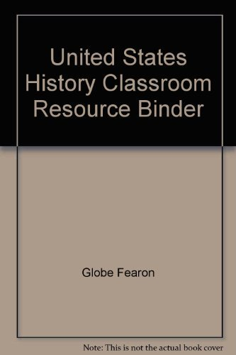 9780130233059: GF PACEMAKER UNITED STATES HISTORY THIRD EDITION CLASSROOM RESOURCE BINDER 2001C (PACEMAKER US HISTORY)