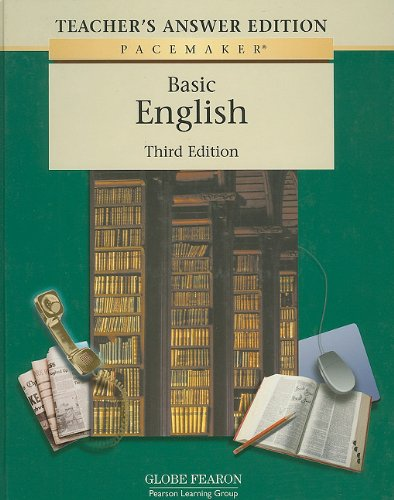 Basic English Teacher's Answer Edition, 3rd edition (Pacemaker Curriculum : Careers): Globe ...